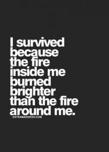 fire inside me burns brighter