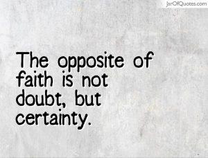 faith doubt and certainty