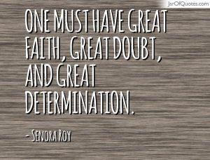faith doubt determination quote