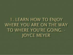 enjoy where you are joyce meyer