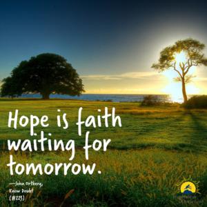 hope is faith waiting for tomorrow #hopeweek