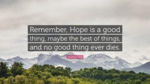 hope never dies shawshank redemption quote #hopeweek