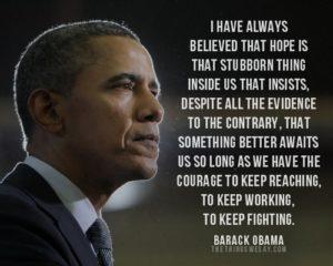 Barack Obama hope is that stubborn thing #hopeweek