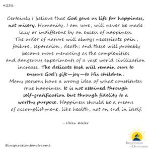 Helen Keller true happiness worthy purpose God quote