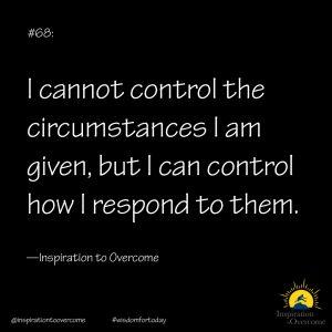cannot control circumstances